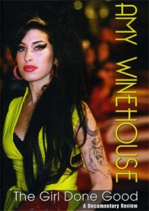 Amy Winehouse – The Girl Done Good